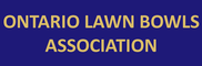 ONTARIO LAWN BOWLS ASSOCIATION